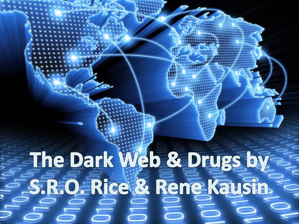 Powerpoint for Dark Web and Drugs Opens in new window