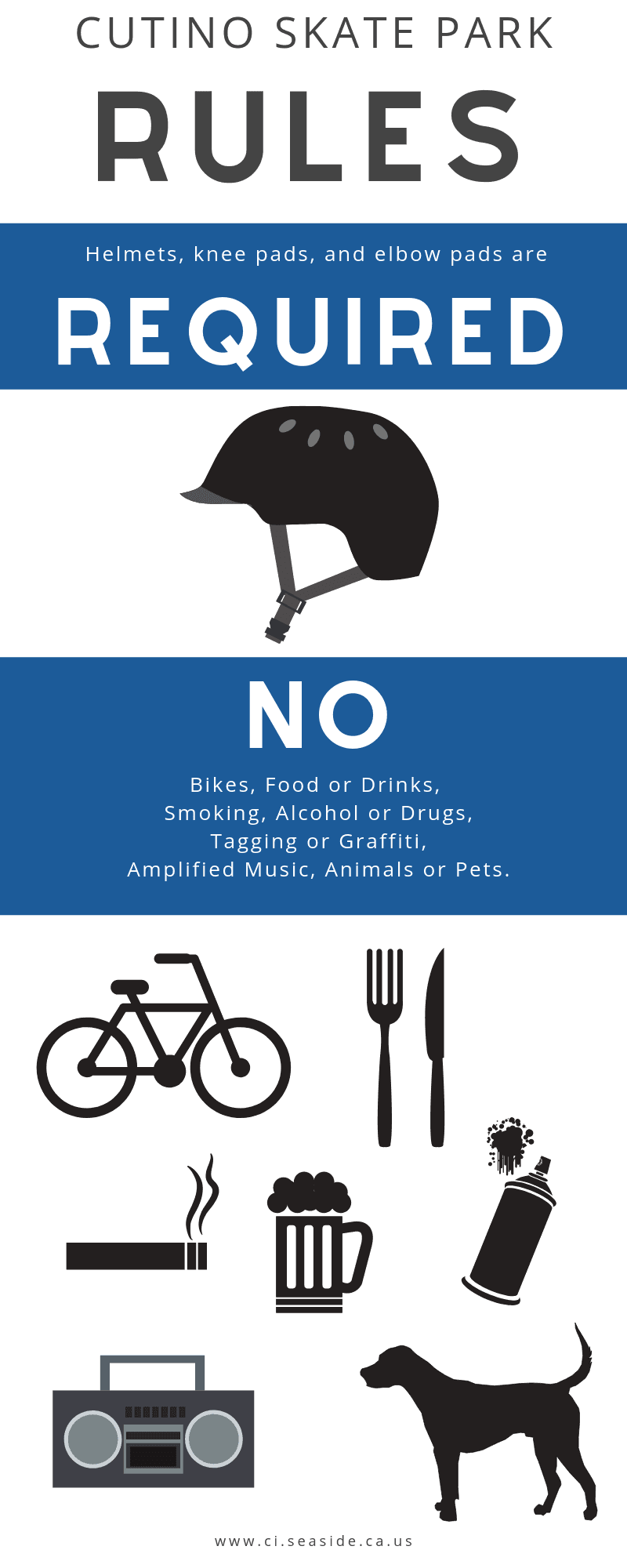 """Helmets, knee pads, and elbow pads are required."" ""No: bikes, food or drinks, smoking, alc"